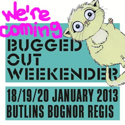 buggedoutweekender